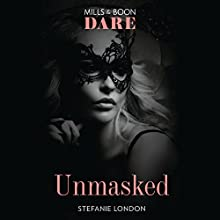 Unmasked: Melbourne After Dark, Book 1 Audiobook by Stefanie London Narrated by Madeleine Hyland