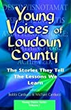 Young Voices of Loudon County, Bobbi Carducci, Michael Carducci, 097766130X
