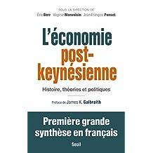 Économie post-keynésienne (L'): Histoire, théories et politiques