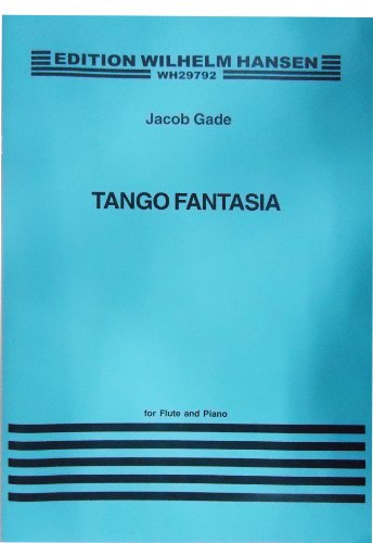 Tango Fantasia and Other Short Pieces for Flute and Piano (Masterclass)