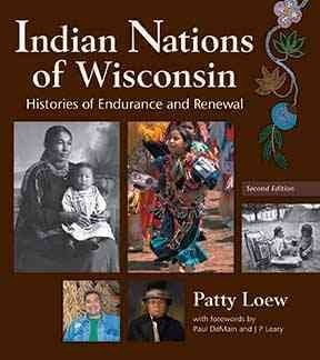 Indian Nations Of Wisconsin Histories Of Endurance And - Nation Endurance
