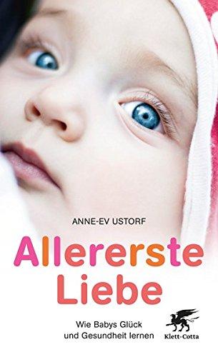 allererste-liebe-wie-babys-glck-und-gesundheit-lernen