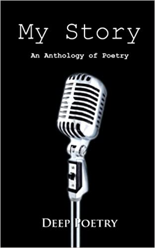 My Story: An Anthology Of Poetry
