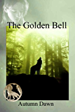 The Golden Bell (Dark Lands Book 4)