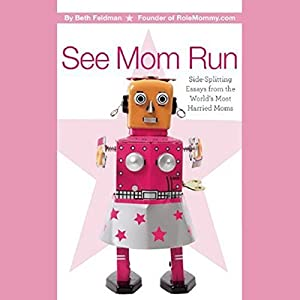 See Mom Run Audiobook