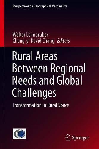 Rural Areas Between Regional Needs and Global Challenges: Transformation in Rural Space