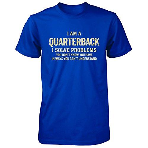 I'm A Quarterback I Solve Problems. Funny Gift - Unisex Tshirt