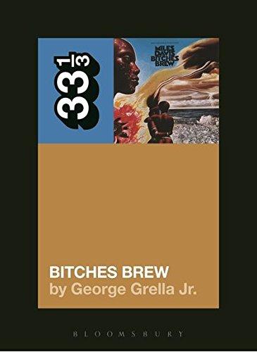 Miles Davis' Bitches Brew (33 1/3)