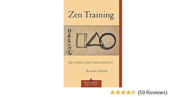 Zen training methods and philosophy shambhala classics kindle zen training methods and philosophy shambhala classics kindle edition by katsuki sekida religion spirituality kindle ebooks amazon fandeluxe Gallery