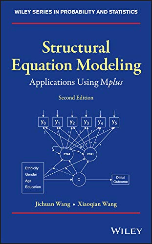 Structural Equation Modeling: Applications Using Mplus (Wiley Series in Probability and Statistics) (Latent Growth Model)
