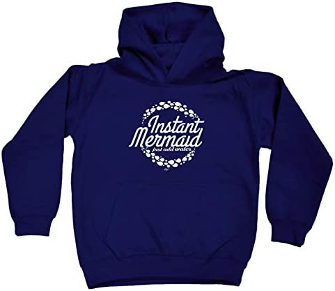Instant Mermaid Just Add Water Funny Kids Childrens Hoodie Hoody