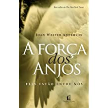 A força dos anjos: Eles estão entre nós