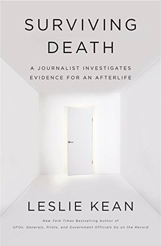 Read Surviving Death: A Journalist Investigates Evidence for an Afterlife EPUB