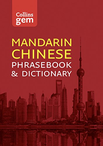 Collins Mandarin Chinese Phrasebook and Dictionary Gem Edition: Essential phrases and words...