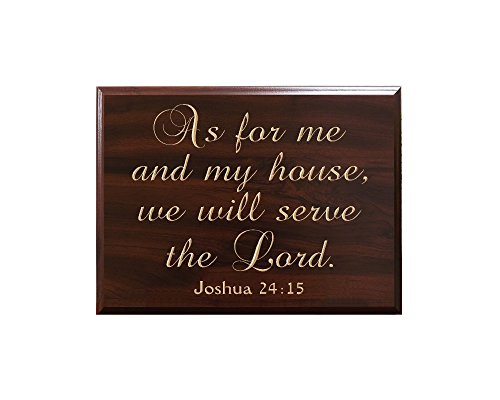 As for me and my house, we will serve the Lord. Joshua 24:15 Sign by Timber Creek Design, Faux Cherry