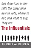 The Influentials, Edward B. Keller and Jonathan L. Berry, 0743227298