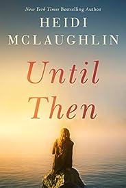 Until Then (Cape Harbor Book 2)