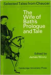 A comparison of geoffrey chaucers the knights tale and the wife of baths tale
