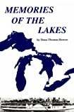 Memories of the Lakes, Dana Thomas Bowen, 0912514140