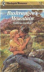 Bushranger's Mountain (Harlequin Romance #2714)
