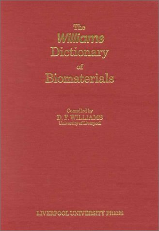 Williams Dictionary of Biomaterials