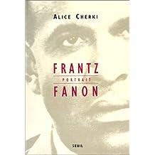 Frantz Fanon: portrait [ancienne édition]