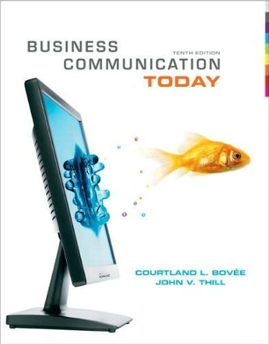 Business Communication Today Text Only 10th Tenth Edition By C L Bovee By J V Thill C L Bovee J V Thill Amazon Com Books