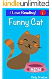 "Funny Cat:  An ""I Love Reading"" Level 1 Sight Word Reader"