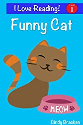 """Funny Cat:  An """"I Love Reading"""" Level 1 Sight Word Reader"""