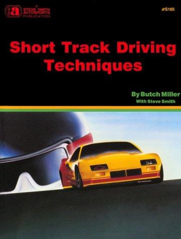 Short Track Driving Techniques