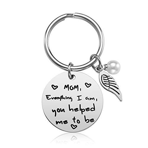 - Mom Gifts for Mother's Day - Everything I Am You Helped Me to Be Keychain Christmas Gifts Birthday Gifts for Mom Mum (A)