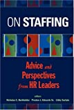 img - for On Staffing: Advice and Perspectives from HR Leaders book / textbook / text book
