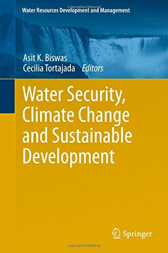 Water Security, Climate Change and Sustainable Development (Water Resources Development and Management)