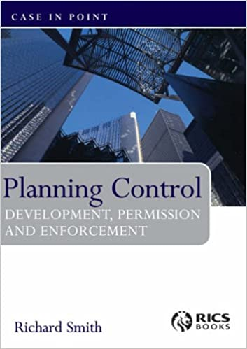 Planning Control Development, Permissions and Enforcement: Development, Permission and Enforcement