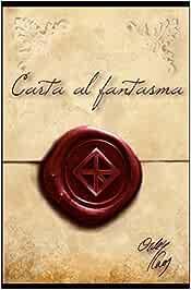 Carta al fantasma: Amazon.es: Caos, Orde: Libros