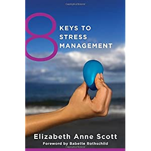 Learn more about the book, 8 Keys To Stress Management