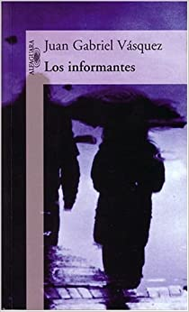 Los Informantes (Spanish Edition)