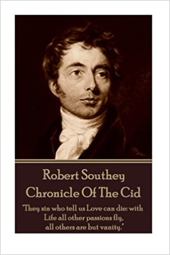 Robert Southey - Chronicle Of The Cid: