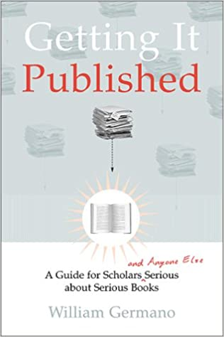 ... and Anyone Else Serious About Serious Books Chicago Guides to Writing, Editing and Publishing: Amazon.es: William Germano: Libros en idiomas extranjeros