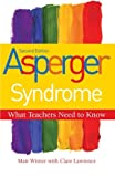 img - for Asperger Syndrome - What Teachers Need to Know: Second Edition book / textbook / text book