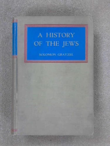 A History of the Jews from the Babylonian Exile to the End of World War II