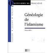 GÉNÉALOGIE DE L'ISLAMISME