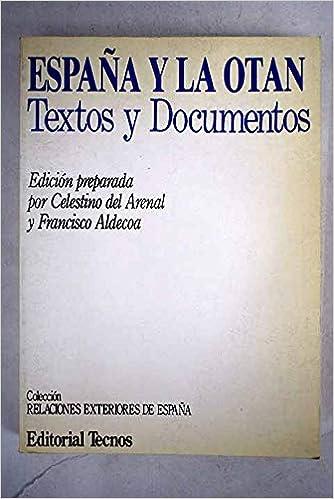 Amazon.com: España y la OTAN: Textos y documentos (Colección ...