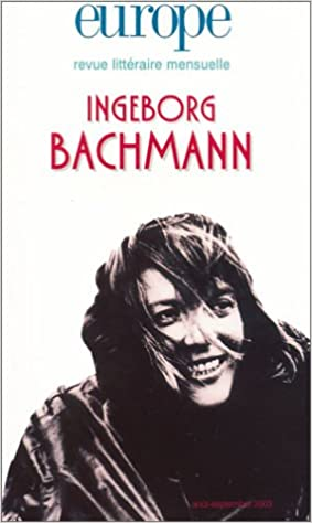 Lire Europe, numéro 892-893 - Août-septembre 2003 : Ingeborg Bachmann pdf, epub ebook