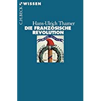 Die Französische Revolution (Beck'sche Reihe)