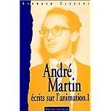Martin Andre Ecrits Sur l'Animation