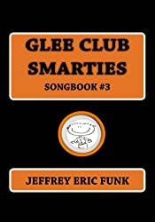 Glee Club Smarties Songbook 3 (Piano/Vocal Songbook Series (Medium Difficulty))