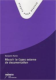 Réussir le Capes externe de documentation par Benjamin Perrier (II)