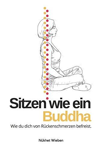 sitzen-wie-ein-buddha-wie-du-dich-von-rckenschmerzen-befreist