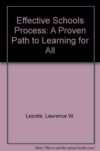 The Effective School A Proven Path to Learning for All